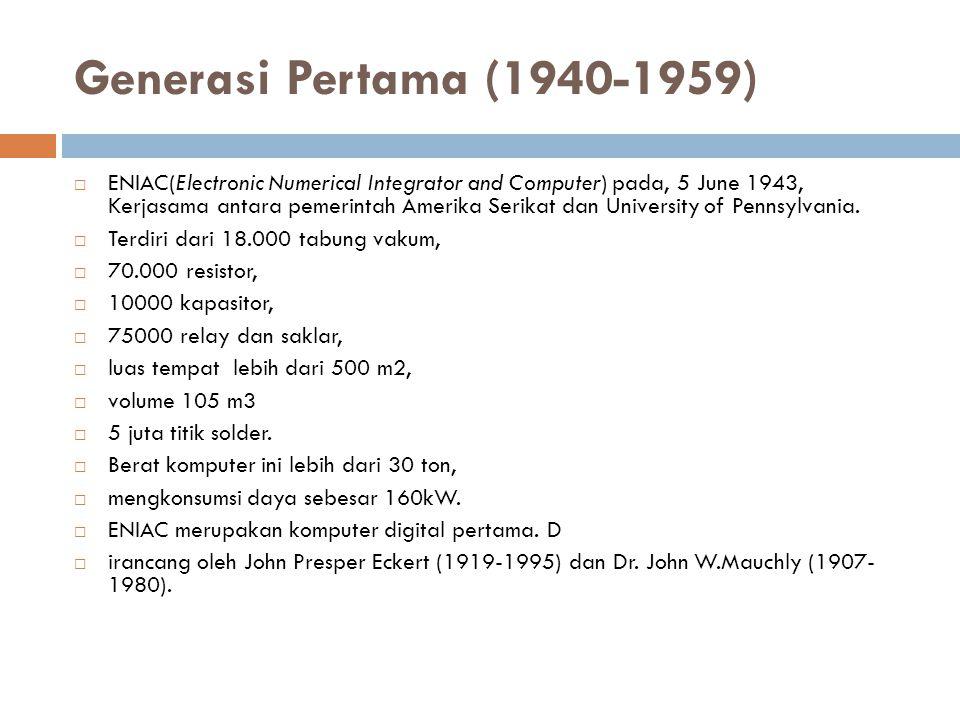 Generasi Pertama (1940-1959)