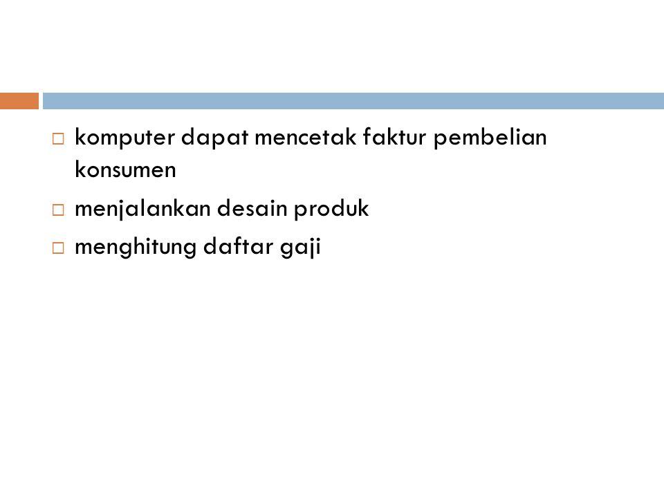 komputer dapat mencetak faktur pembelian konsumen