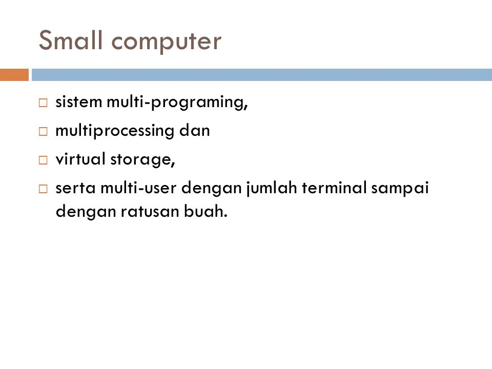 Small computer sistem multi-programing, multiprocessing dan