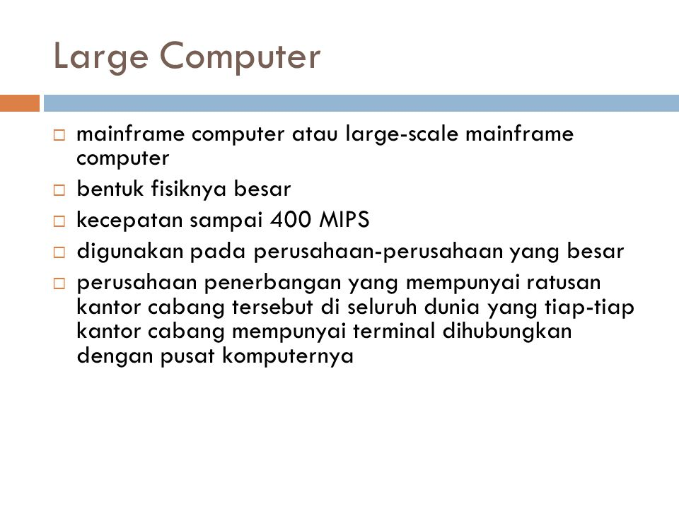 Large Computer mainframe computer atau large-scale mainframe computer