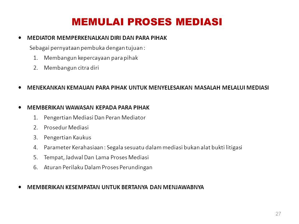 MEMULAI PROSES MEDIASI