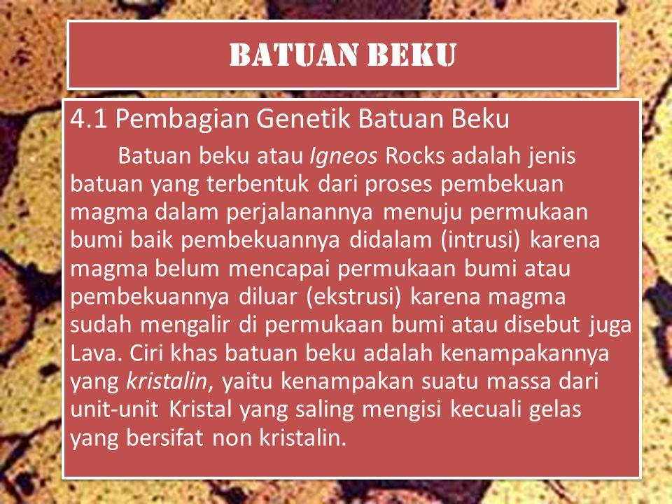 Batuan Beku 4.1 Pembagian Genetik Batuan Beku