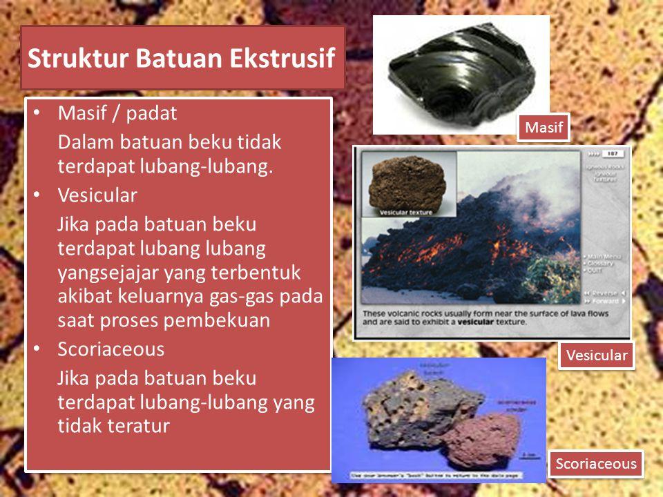 Struktur Batuan Ekstrusif