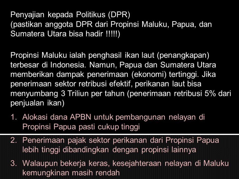 Penyajian kepada Politikus (DPR)