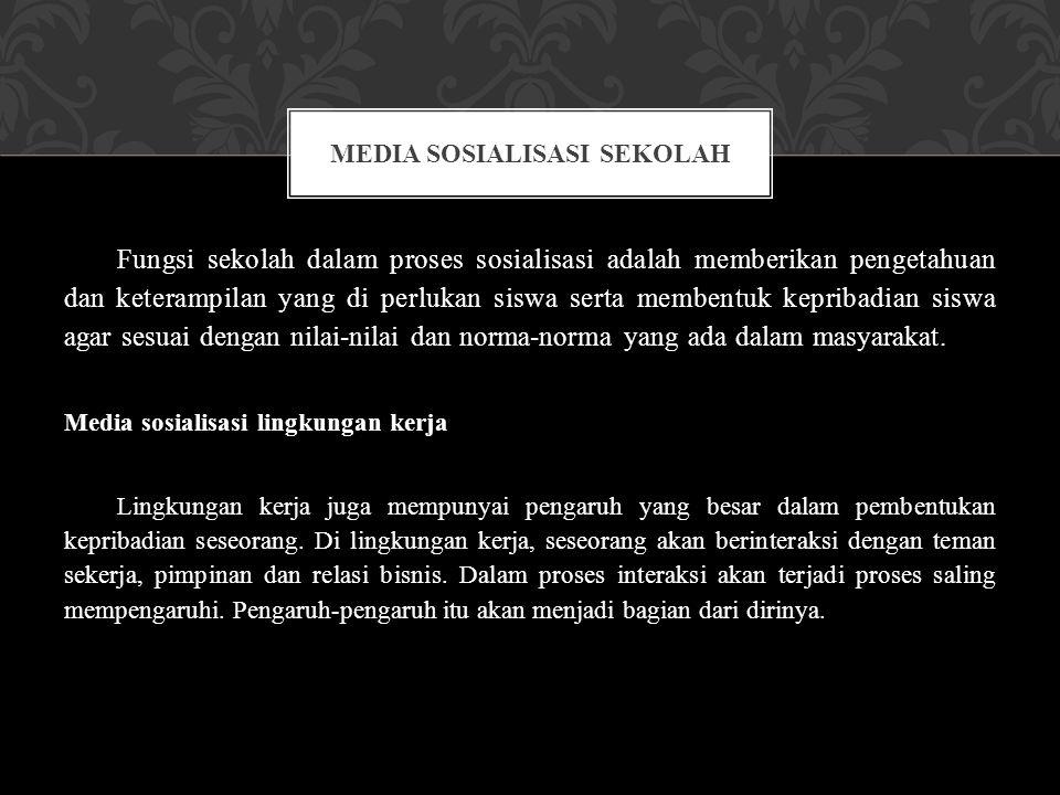 Media sosialisasi sekolah