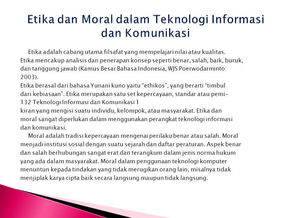 Etika dan Moral dalam Teknologi Informasi dan Komunikasi