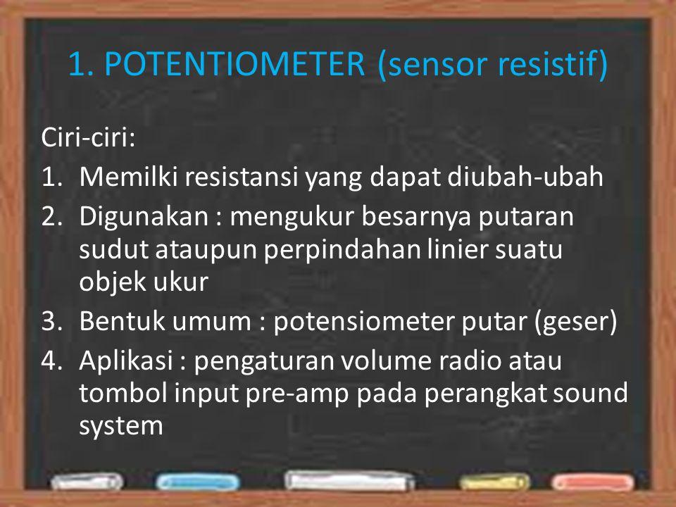 1. POTENTIOMETER (sensor resistif)