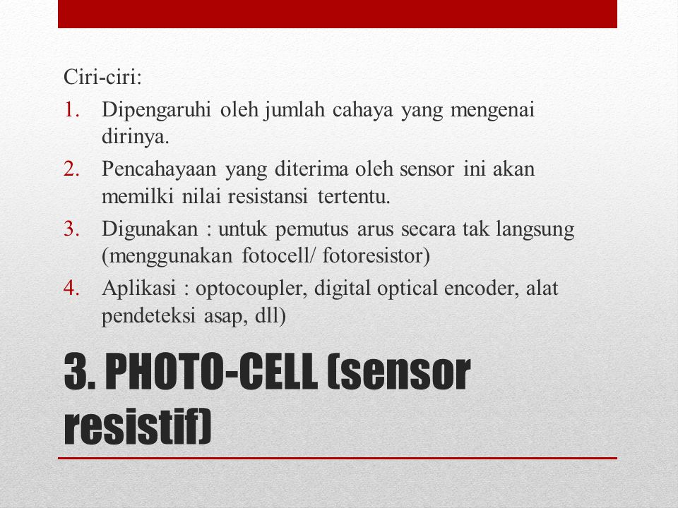3. PHOTO-CELL (sensor resistif)