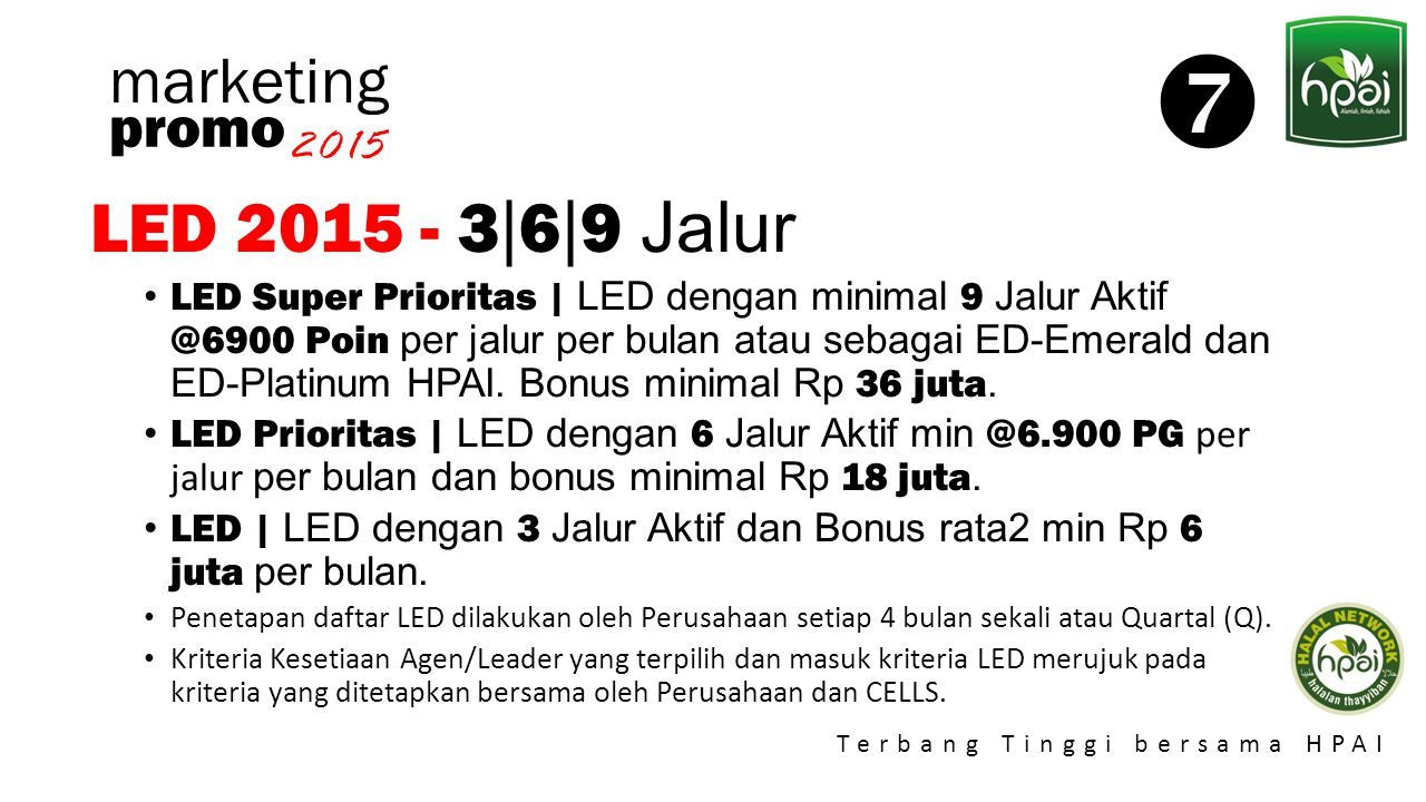  LED 2015 - 3|6|9 Jalur marketing promo 2015