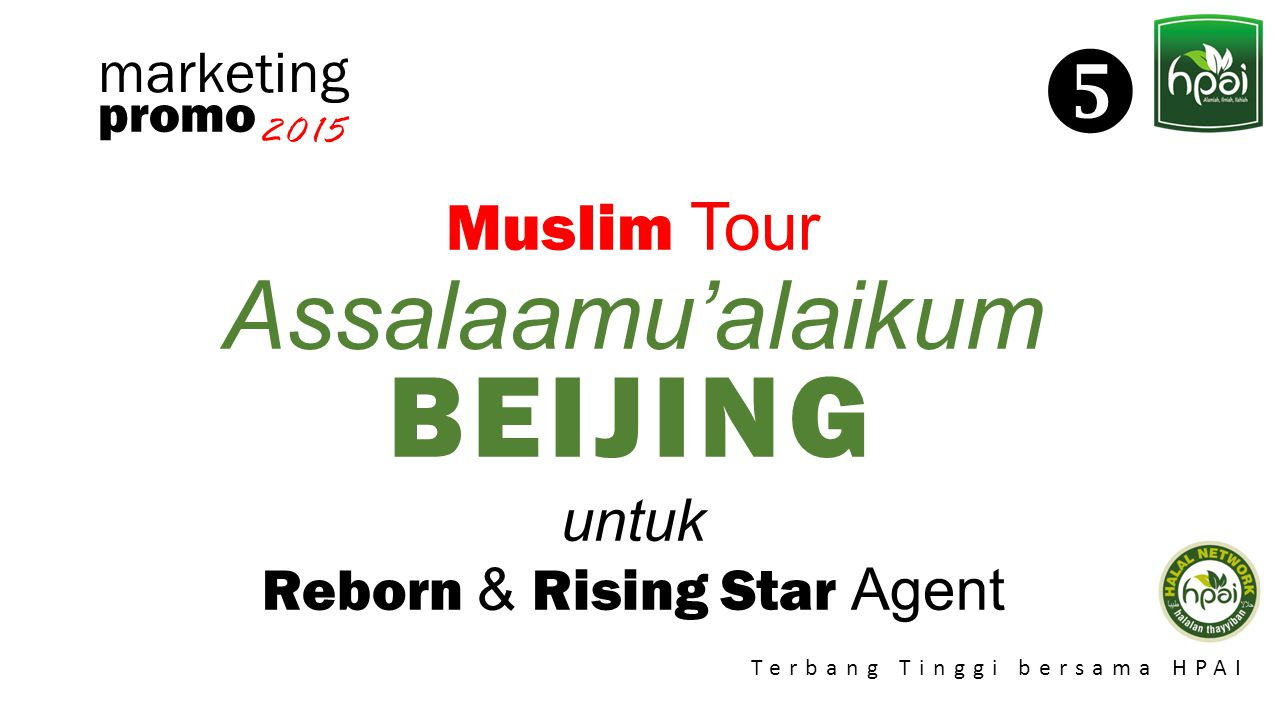  Assalaamu'alaikum BEIJING Muslim Tour marketing untuk