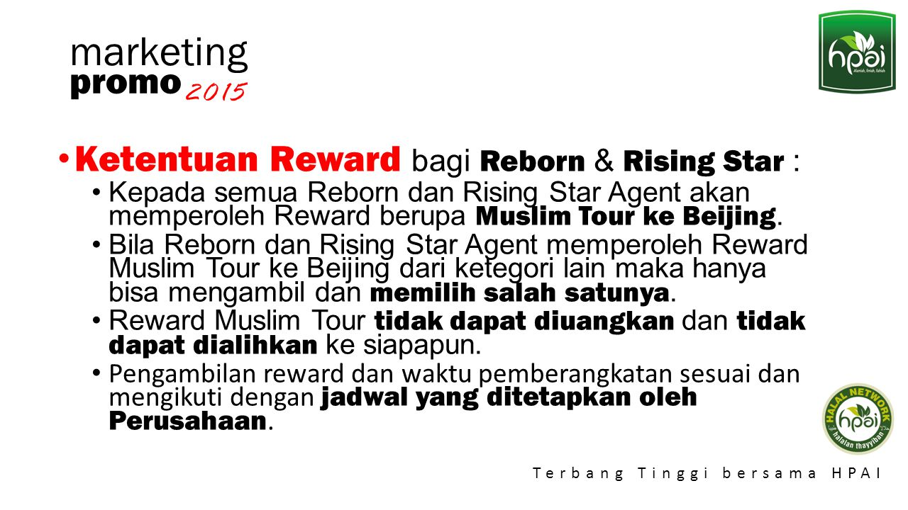 marketing promo Ketentuan Reward bagi Reborn & Rising Star : 2015