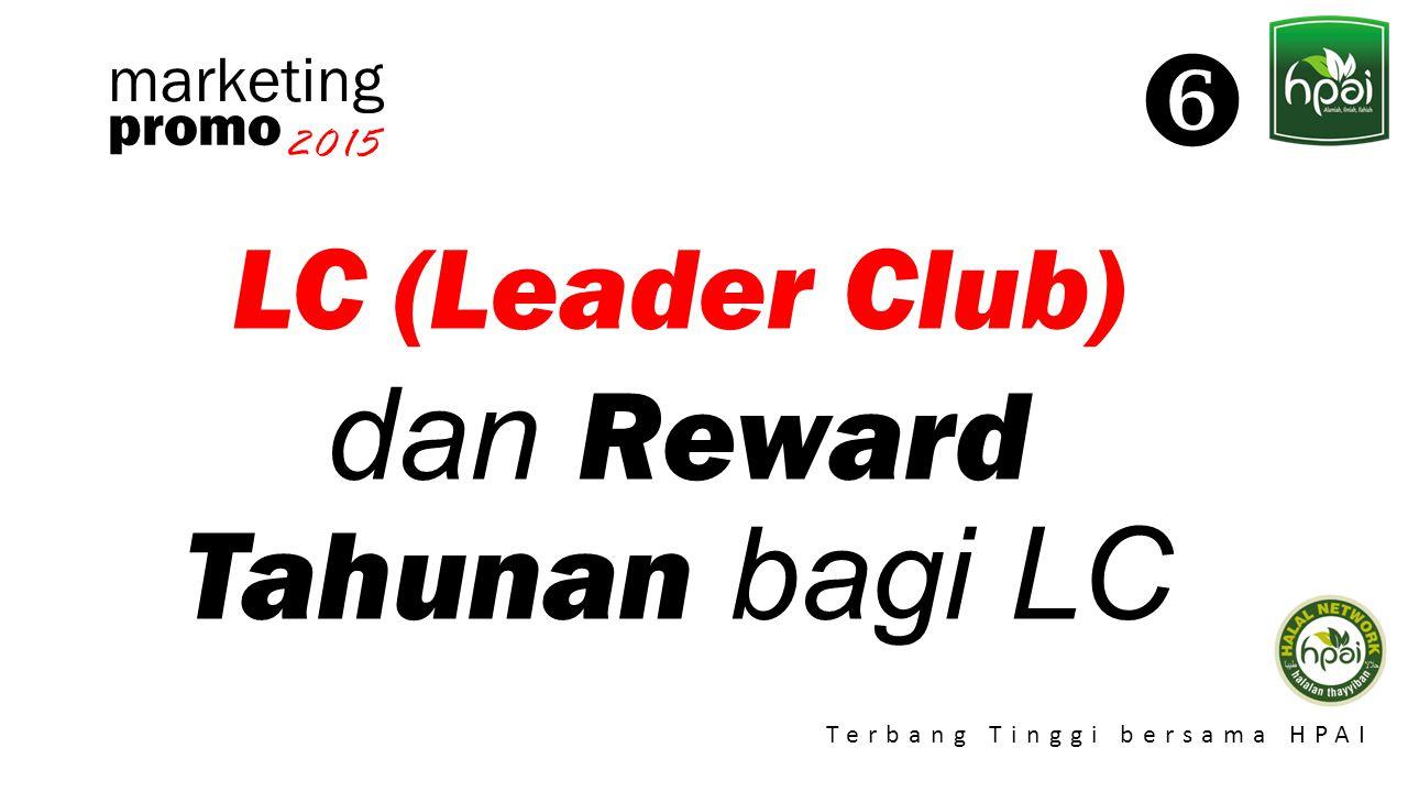 dan Reward Tahunan bagi LC