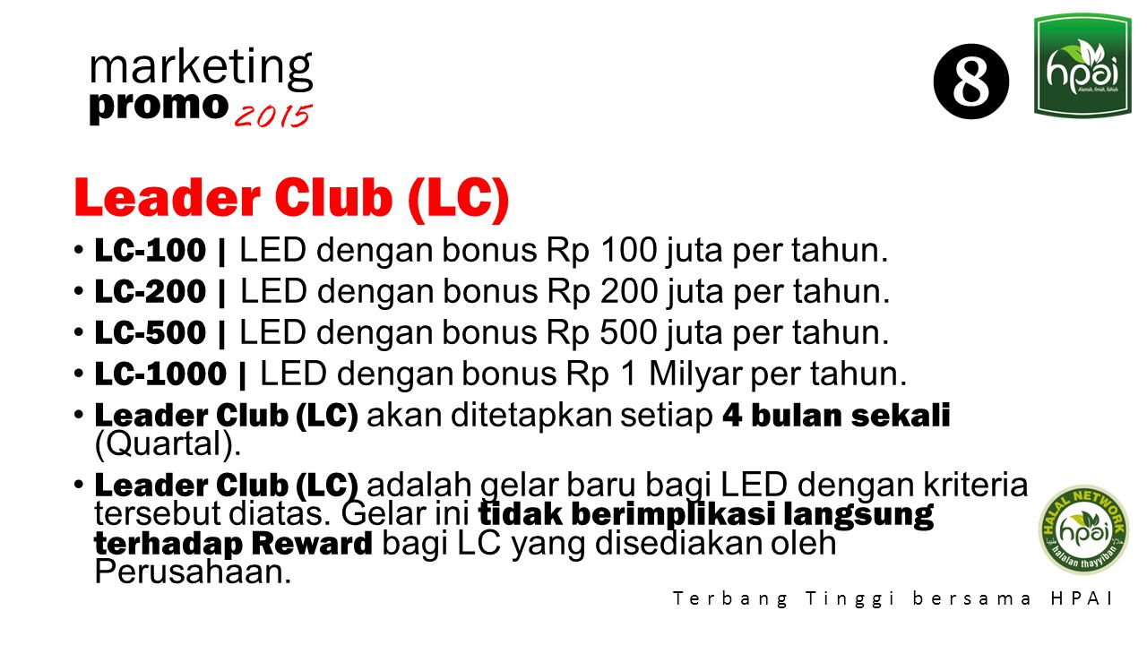  Leader Club (LC) marketing promo 2015