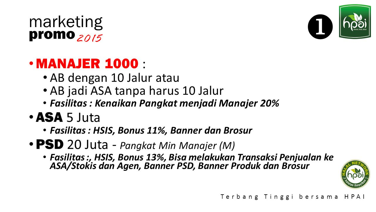  marketing promo MANAJER 1000 : ASA 5 Juta