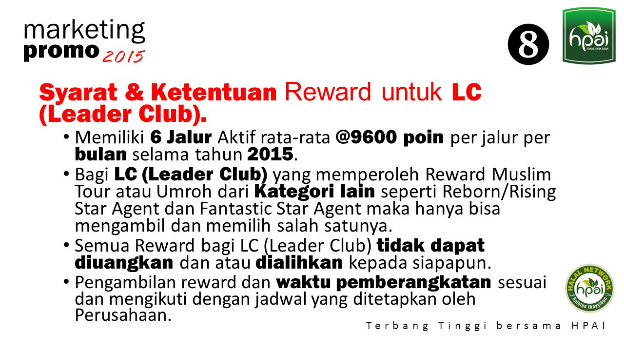  marketing promo Syarat & Ketentuan Reward untuk LC (Leader Club).