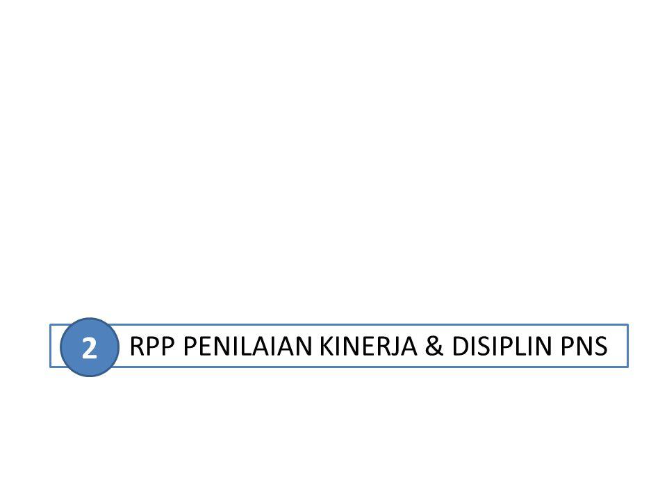 2 RPP PENILAIAN KINERJA & DISIPLIN PNS