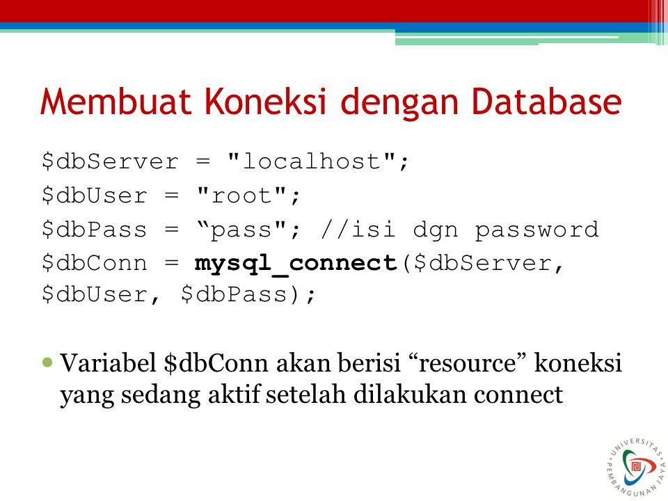 Membuat Koneksi dengan Database