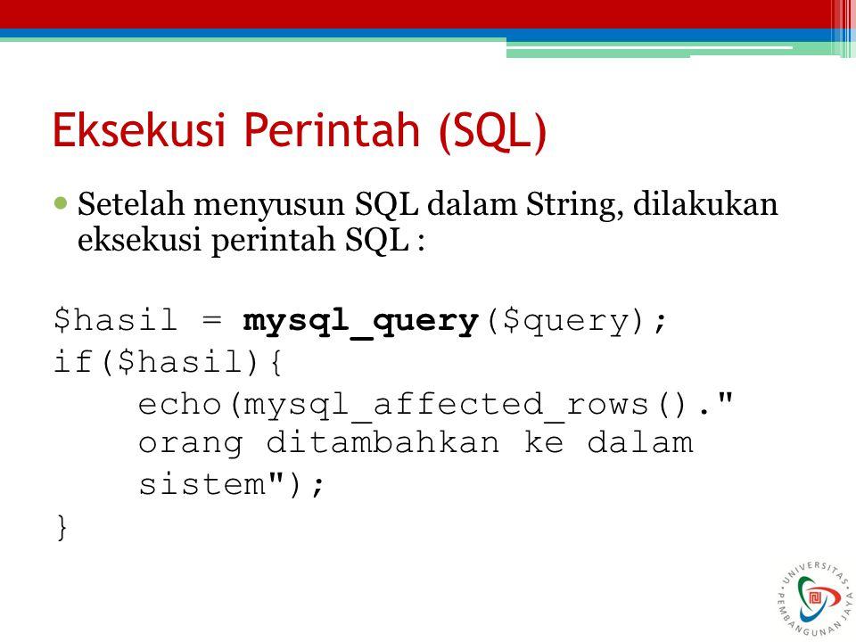 Eksekusi Perintah (SQL)