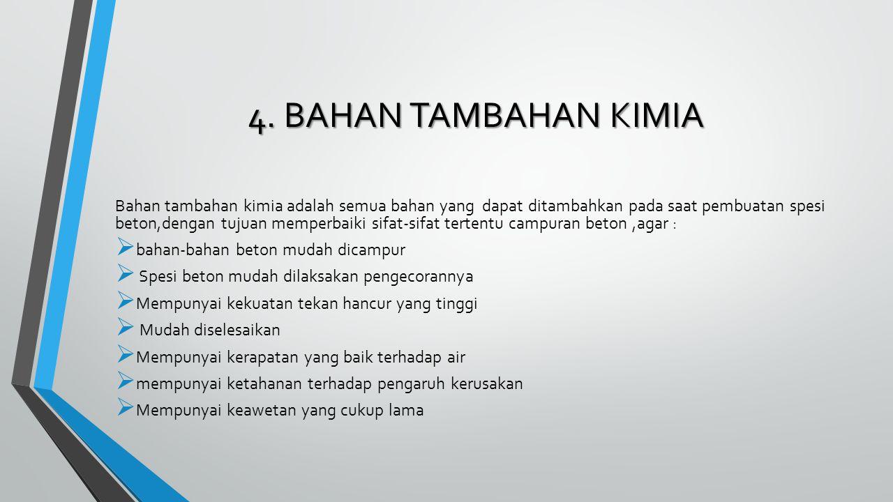 4. BAHAN TAMBAHAN KIMIA