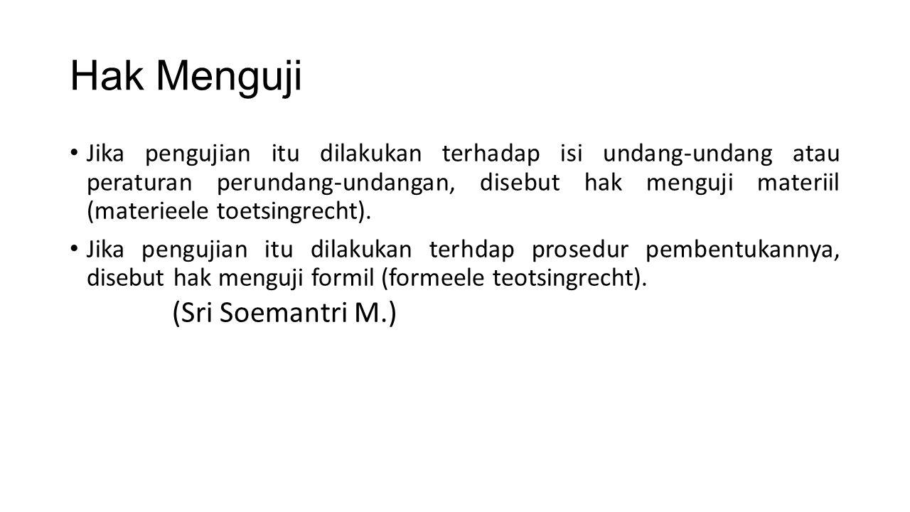 Hak Menguji (Sri Soemantri M.)