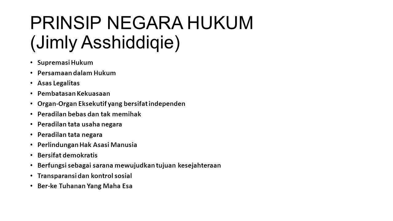 PRINSIP NEGARA HUKUM (Jimly Asshiddiqie)
