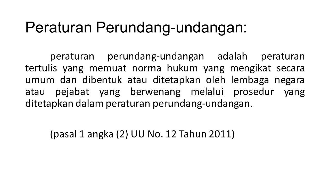 Peraturan Perundang-undangan: