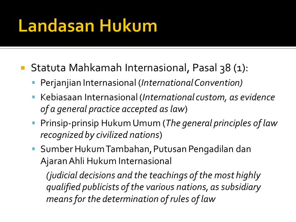 Landasan Hukum Statuta Mahkamah Internasional, Pasal 38 (1):