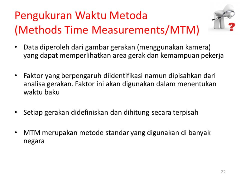 Pengukuran Waktu Metoda (Methods Time Measurements/MTM)