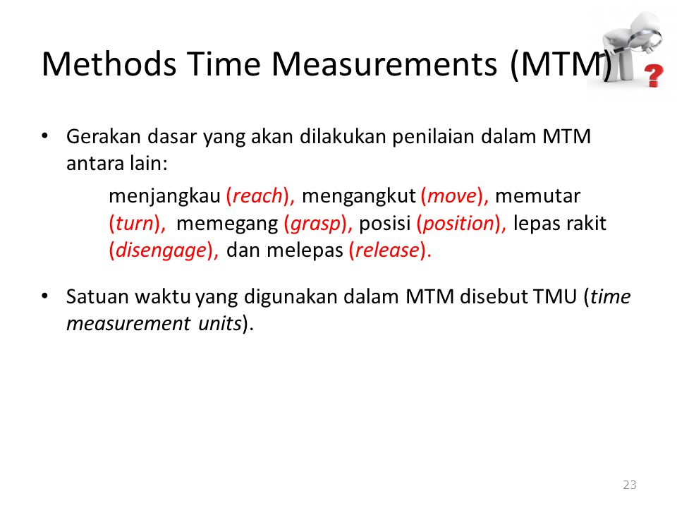 Methods Time Measurements (MTM)