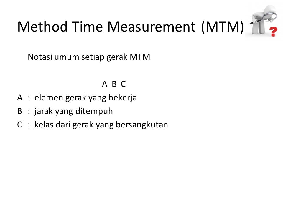 Method Time Measurement (MTM)