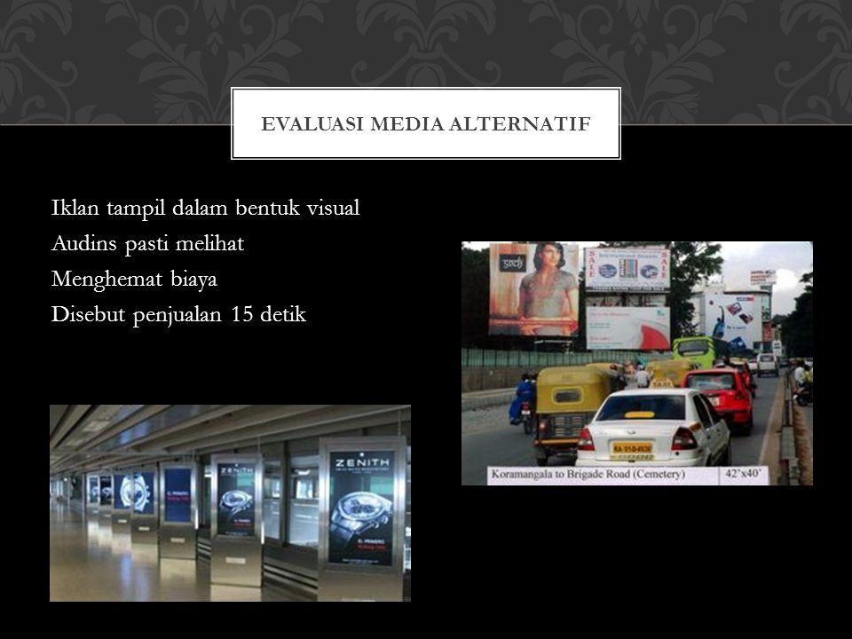 Evaluasi Media Alternatif