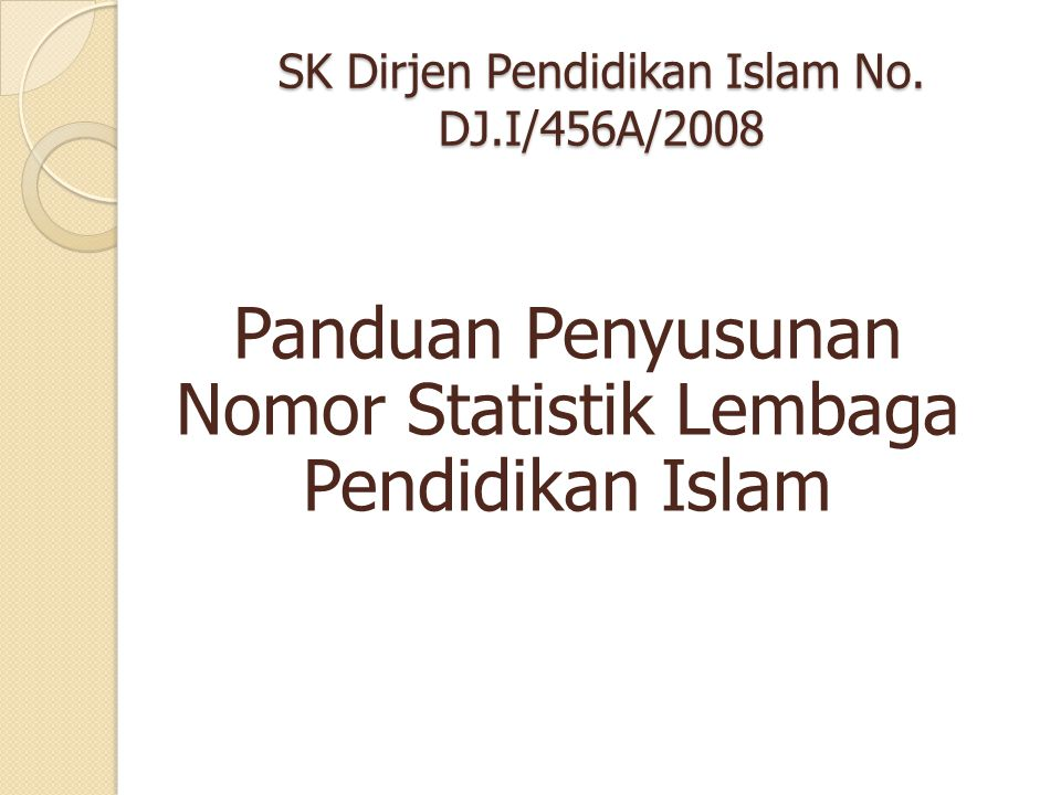 SK Dirjen Pendidikan Islam No. DJ.I/456A/2008