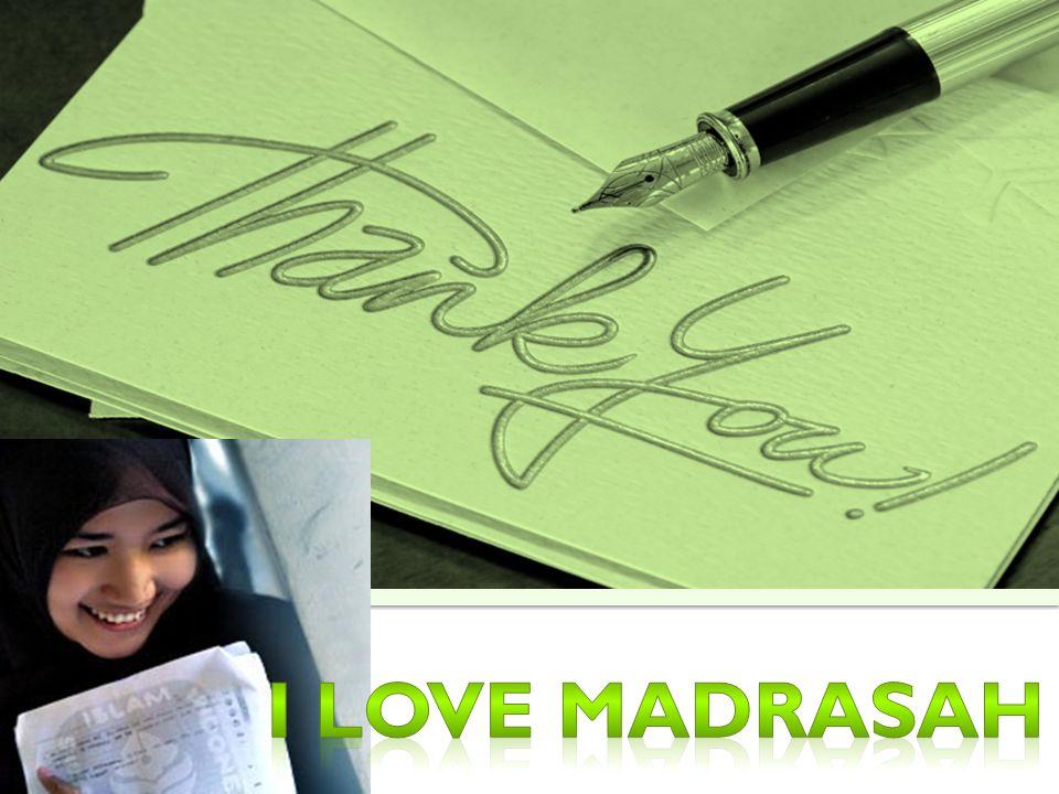 I Love Madrasah