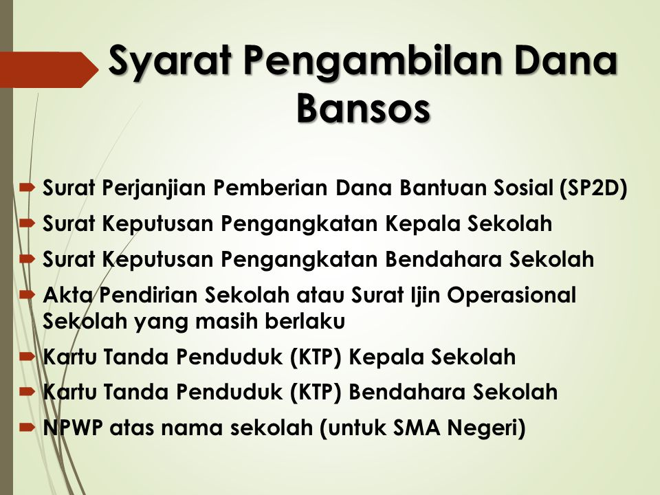 Syarat Pengambilan Dana Bansos