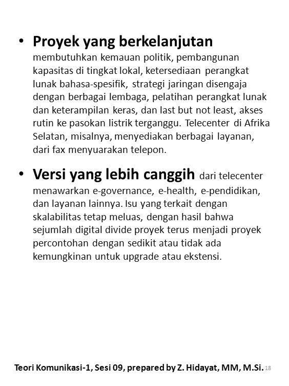 Teori Komunikasi-1, Sesi 09, prepared by Z. Hidayat, MM, M.Si.