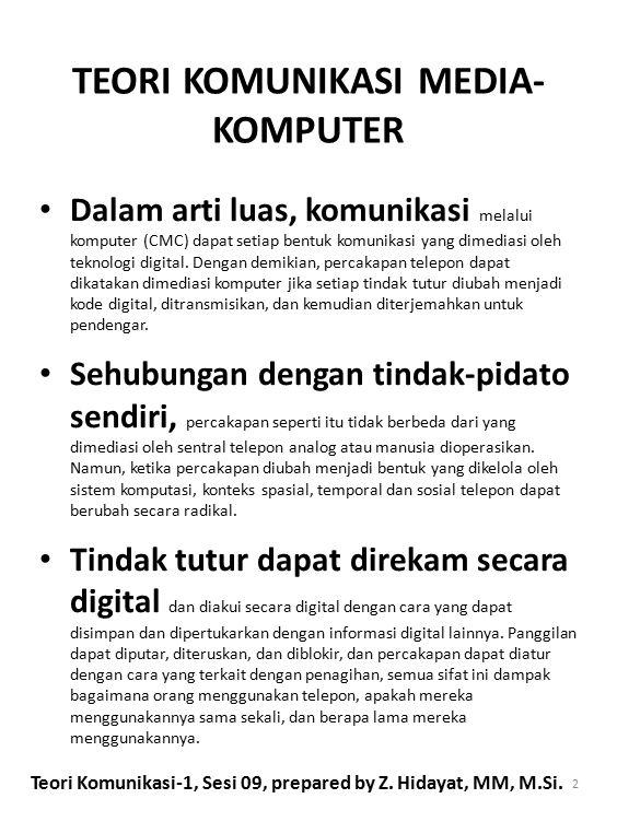 TEORI KOMUNIKASI MEDIA-KOMPUTER