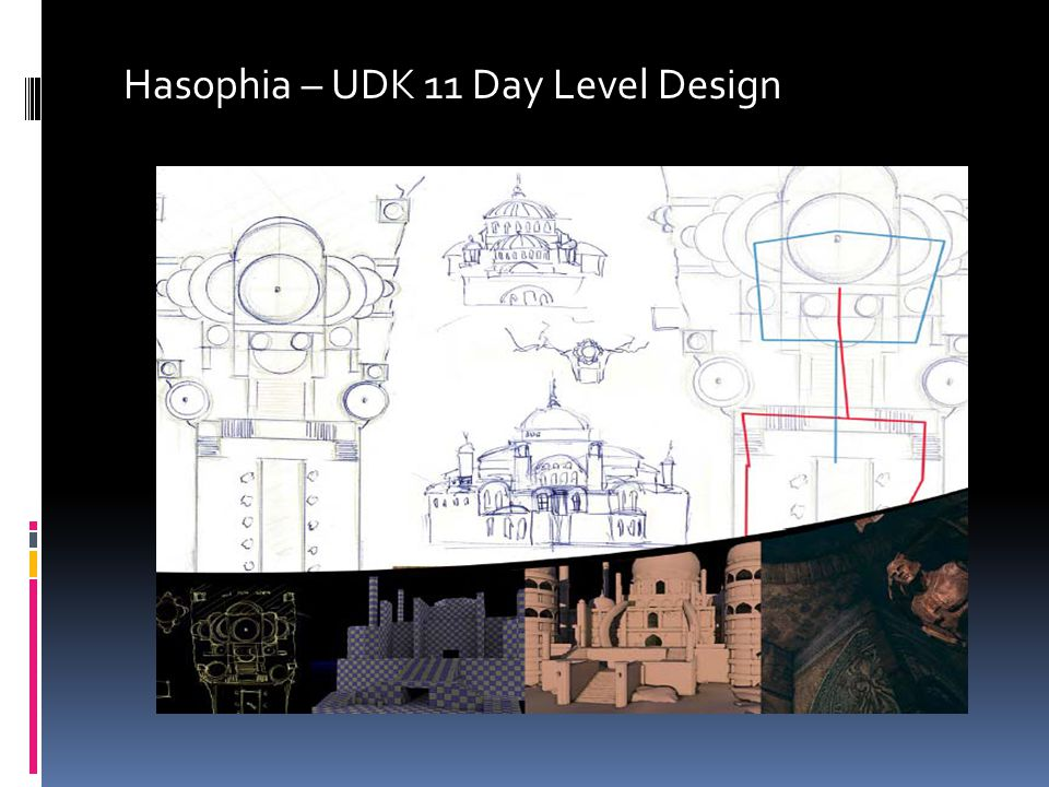 Hasophia – UDK 11 Day Level Design