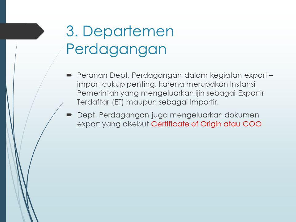 3. Departemen Perdagangan