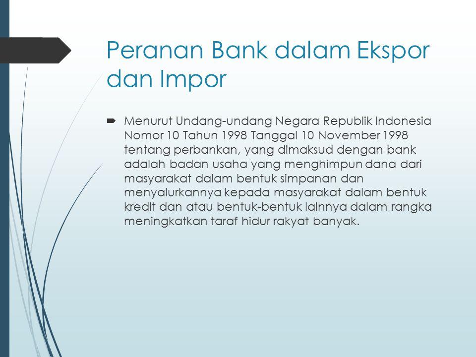 Peranan Bank dalam Ekspor dan Impor