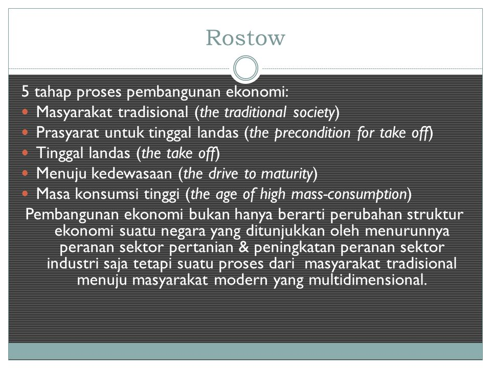 Rostow 5 tahap proses pembangunan ekonomi: