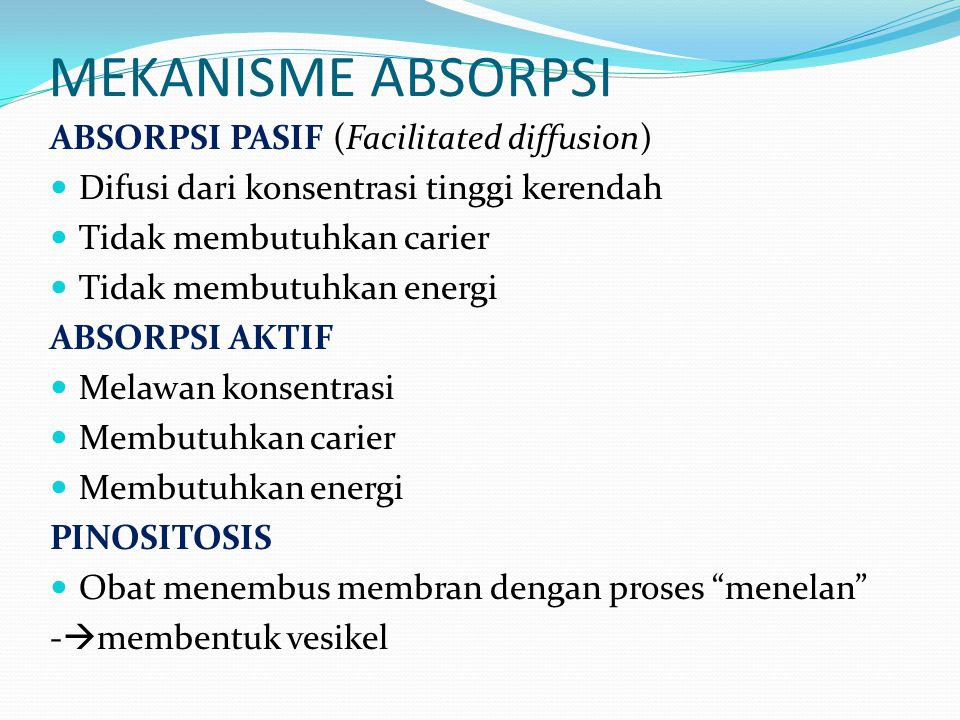 MEKANISME ABSORPSI ABSORPSI PASIF (Facilitated diffusion)