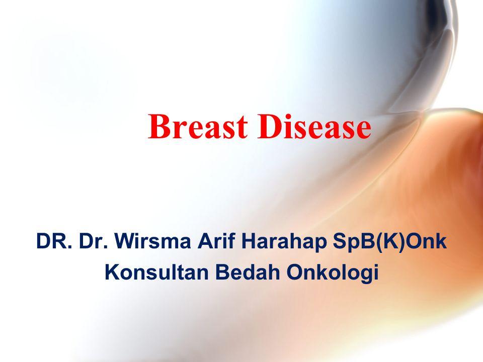 DR. Dr. Wirsma Arif Harahap SpB(K)Onk Konsultan Bedah Onkologi