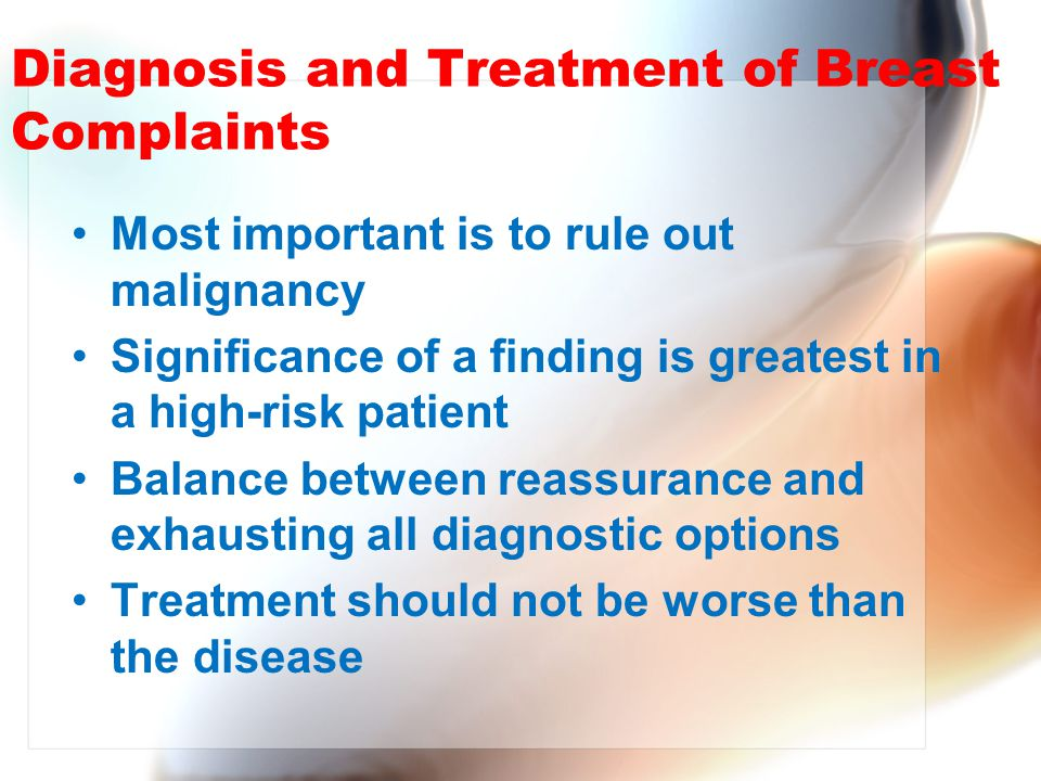 Diagnosis and Treatment of Breast Complaints