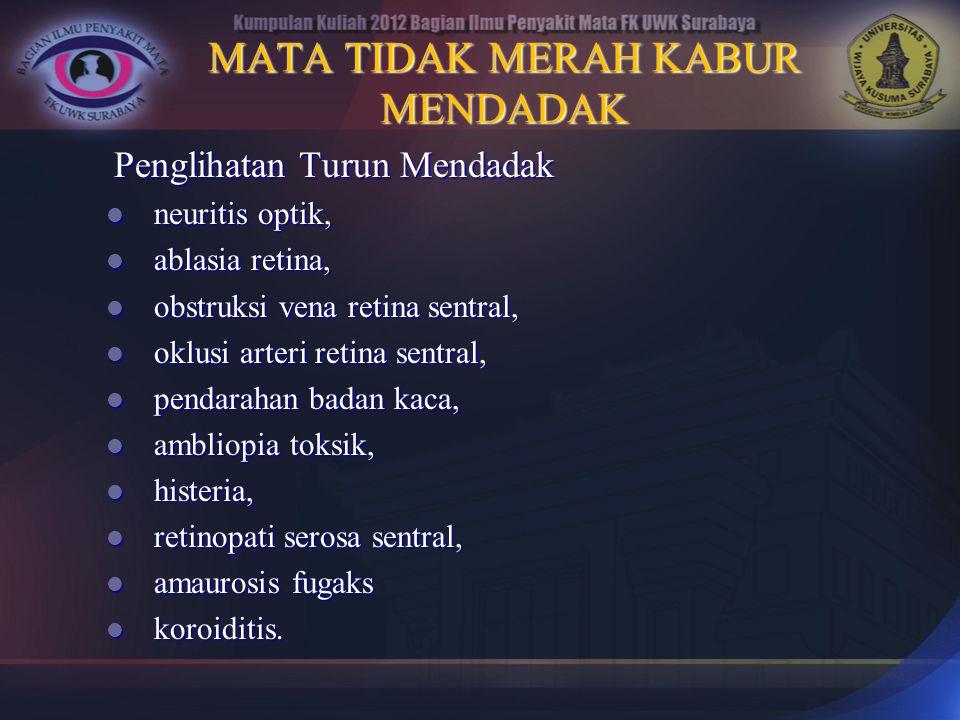 MATA TIDAK MERAH KABUR MENDADAK