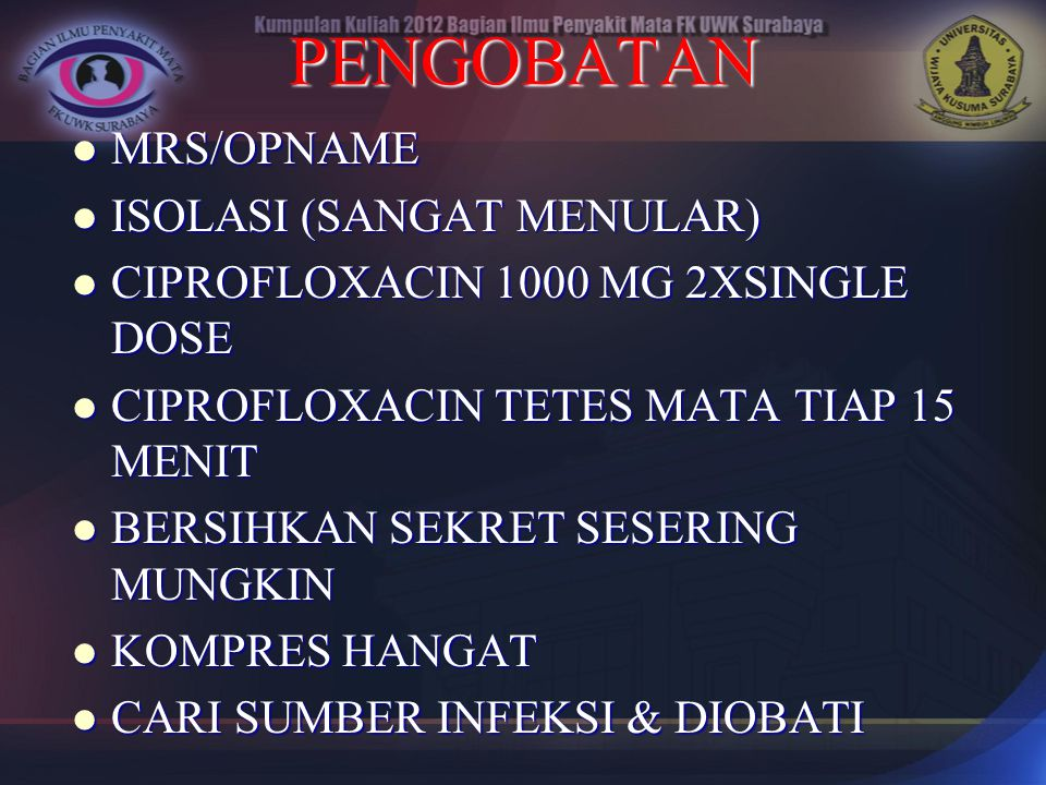 PENGOBATAN MRS/OPNAME ISOLASI (SANGAT MENULAR)
