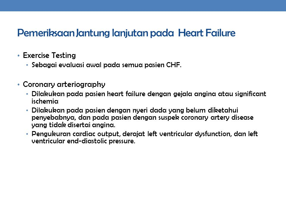 Pemeriksaan Jantung lanjutan pada Heart Failure