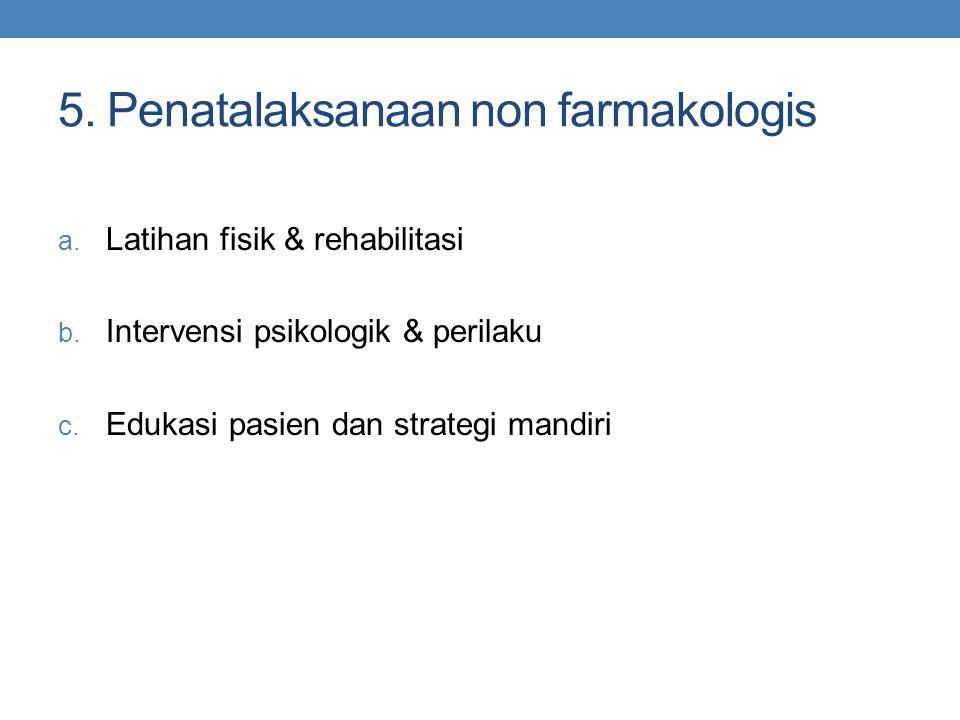 5. Penatalaksanaan non farmakologis
