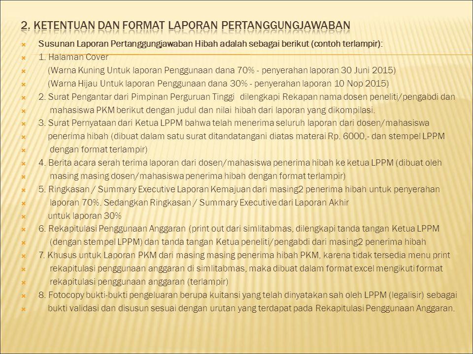 2. KETENTUAN DAN Format laporan pertanggungjawaban