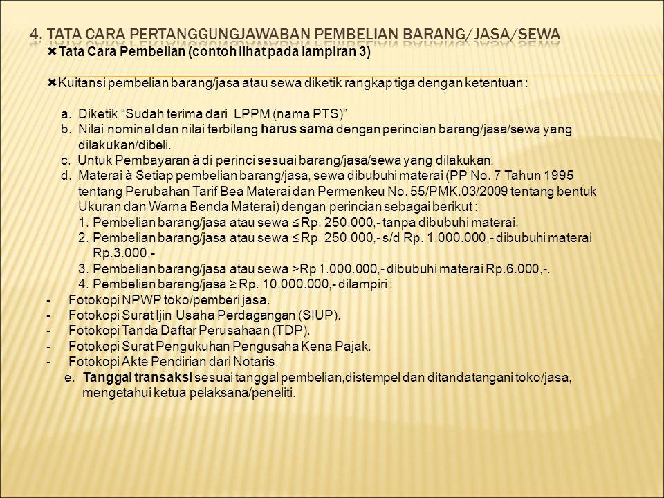 4. TATA CARA PERTANGGUNGJAWABAN PEMBELIAN BARANG/JASA/SEWA