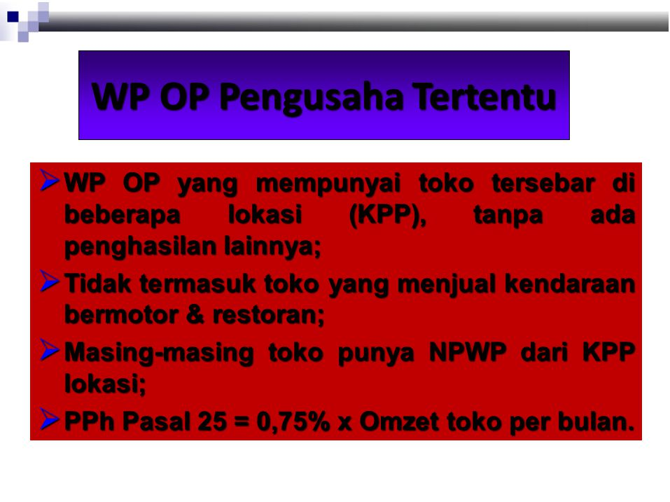 WP OP Pengusaha Tertentu